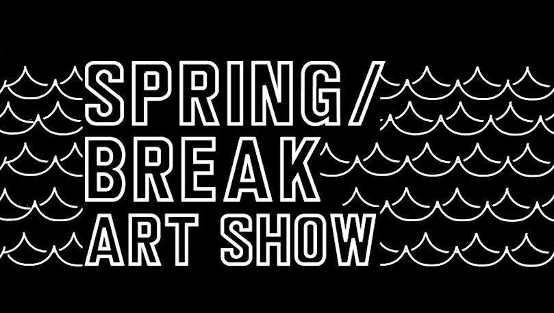 Spring Break Art Show 2020.Spring Break Art Show 2020 Artguide Artforum International