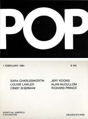 "Announcement for ""POP,"" an exhibition curated by Richard Prince at Spiritual America, New York, 1984."