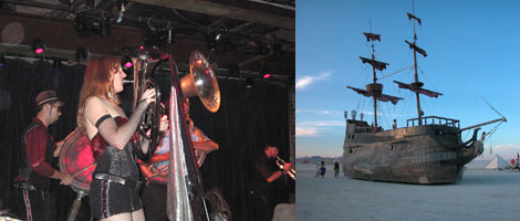"Left: The Extra Action Marching Band performing at Galapagos. (Photo: Annie Sundberg) Right: ""La Contessa,"" the Band's Spanish galleon, at the Burning Man Festival."