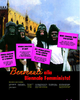 "Guerrilla Girls, Benvenuti alla Biennale Femminista! (Welcome to the Feminist Biennial!), 2005, digital print, 17' x 13' 1 1?4"". From ""Always a Little Further,"" Arsenale."
