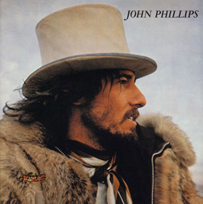 *John Phillips, _John, the Wolfking_ of L.A.,* (Dunhill, 1970).