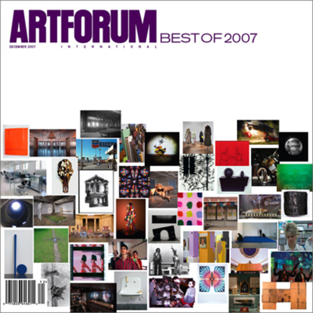 Cover: Artforum Best of 2007, See page 374 in the December issue for caption details.