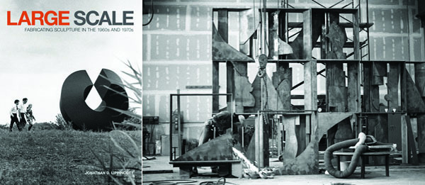 Left: Cover of Jonathan Lippincott's Large Scale: Fabricating Sculpture in the 1960s and 1970s (2011). Right: Louise Nevelson's Sky Covenant, 1973, in progress at Lippincott.