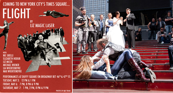 Left: Poster for Liz Magic Laser's Flight performances in Times Square. Right: Elizabeth Hodur and Michael Wiener rehearsing. (Photo: Mia Tramz).