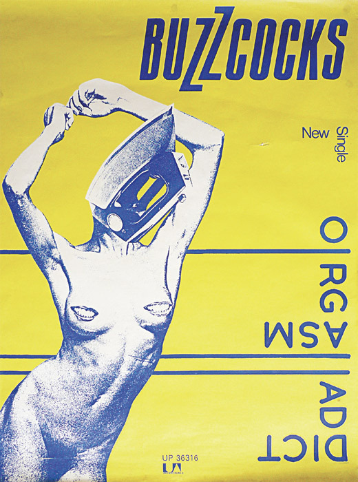 "Linder Sterling, poster for Buzzcocks' single ""Orgasm Addict,"" 1977."