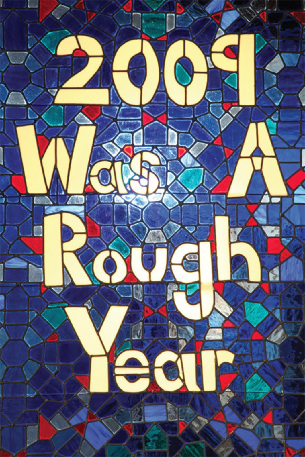 "Lilly McElroy, 2009 Was A Rough Year, 2010, stained-glass window, 66 x 48""."