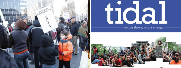 Left: International Migrants Day OWS March for Immigrant Respect, December 18, 2011. (Photo: Tania Bruguera) Right: Cover of the first issue of Tidal.