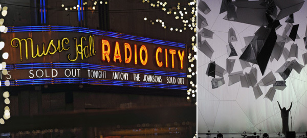 Left: The Radio City Music Hall marquee. (Photo: Matthew Carasella) Right: Antony and the Johnsons onstage. (Photo: Todd Eberle)