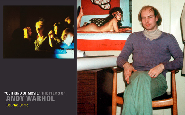"Left: Cover of ""Our Kind of Movie"": The Films of Andy Warhol (2012). Right: Douglas Crimp in his office at the Guggenheim Museum with a poster of Ultra Violet, ca. 1970."