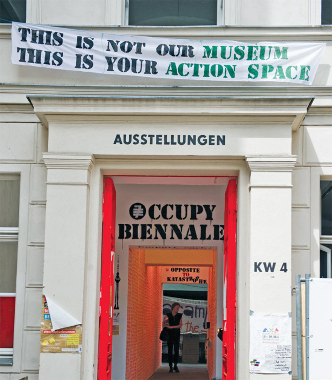 Banner made by occupiers, hung on the facade of KW Institute for Contemporary Art, Berlin, 2012. Photo: Maciek Kalinski.