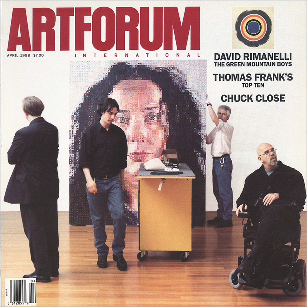 "Cover: Chuck Close and Robert Storr during the installation of Close's retrospective at the Museum of Modern Art, New York, February 1998. Background: Chuck Close, Kiki, 1993, oil on canvas, 100 x 84 1/8"". Photo: Tina Barney. Inset: Kenneth Noland, That, 1959, acrylic on canvas, 84 x 84"". From ""The Green Mountain Boys."""