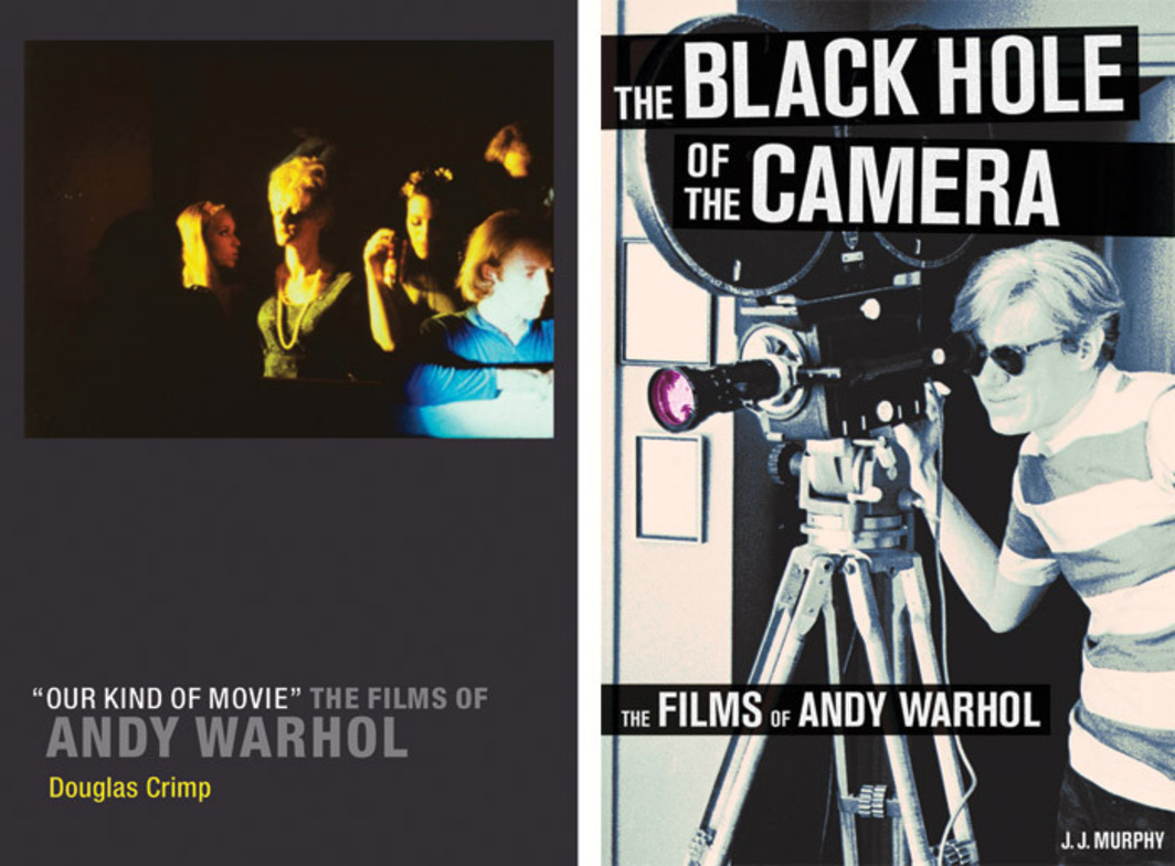 "Left: Cover of Douglas Crimp, ""Our Kind of Movie"": The Films of Andy Warhol (2012). Right: Cover of J. J. Murphy, The Black Hole of the Camera: The Films of Andy Warhol (2012)."