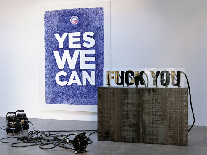 Andrei Molodkin, Yes We Can . . . Fuck You, 2011, mixed media, dimensions variable.