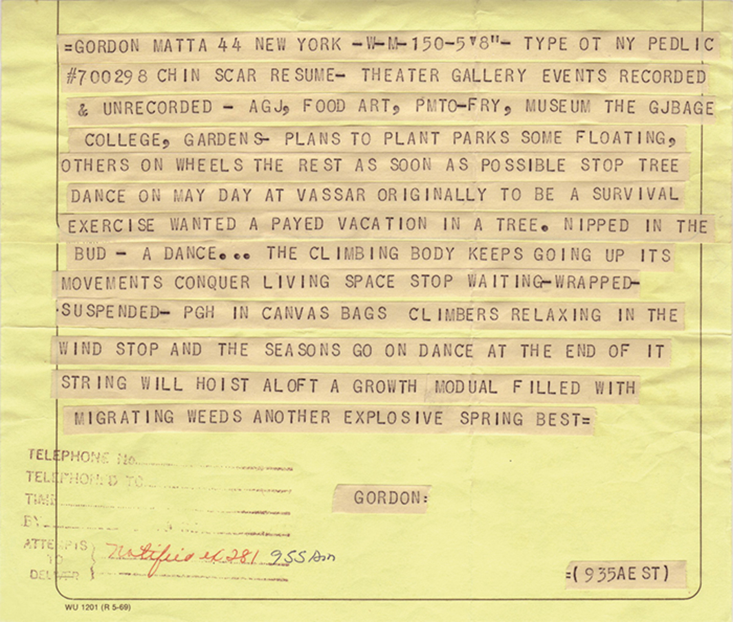 "Gordon Matta-Clark's telegram to Vassar College, reproduced in his artist's statement for the exhibition ""26 × 26"" at the Vassar College Art Gallery, Poughkeepsie, NY, 1971."