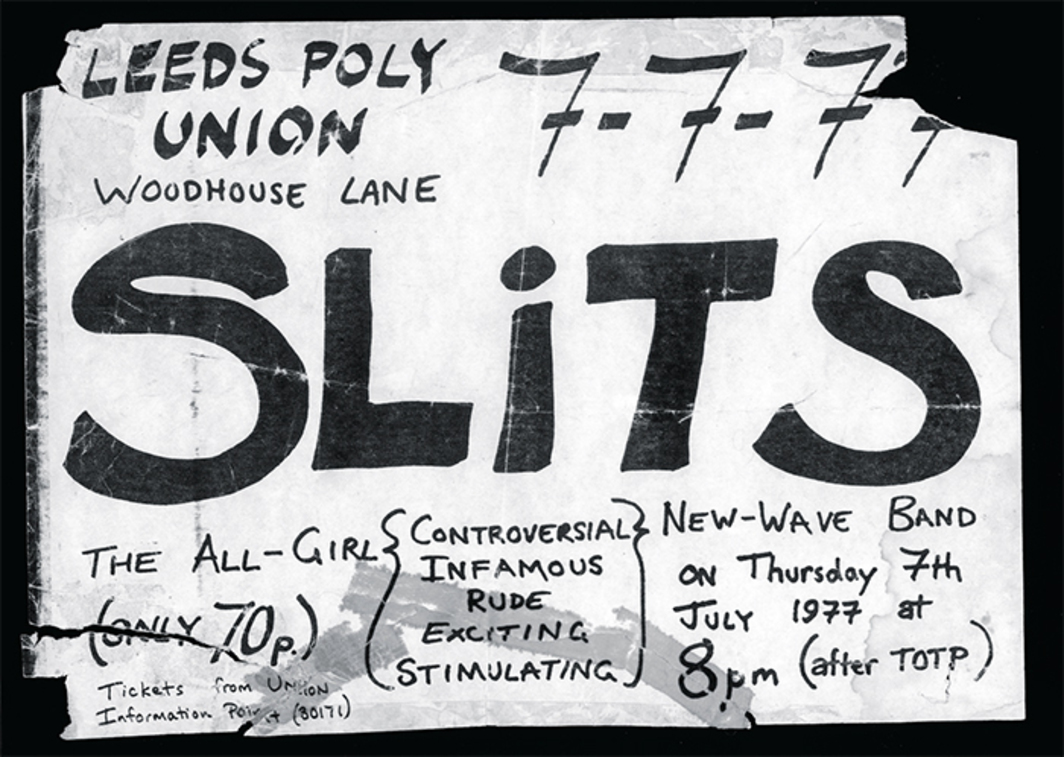 Flyer designed by Viv Albertine for a Slits show in Leeds,