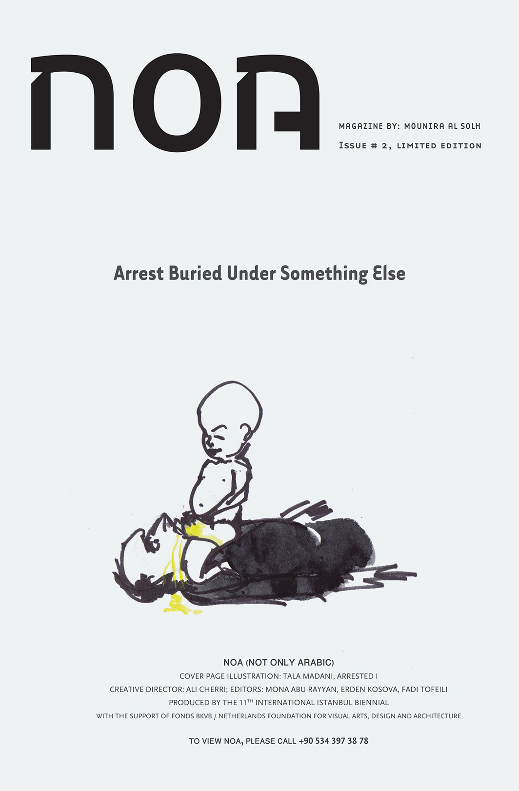 Mounira Al Solh, cover of NOA (Not Only Arabic), 2009. Illustration by Tala Madani, Arrested I.