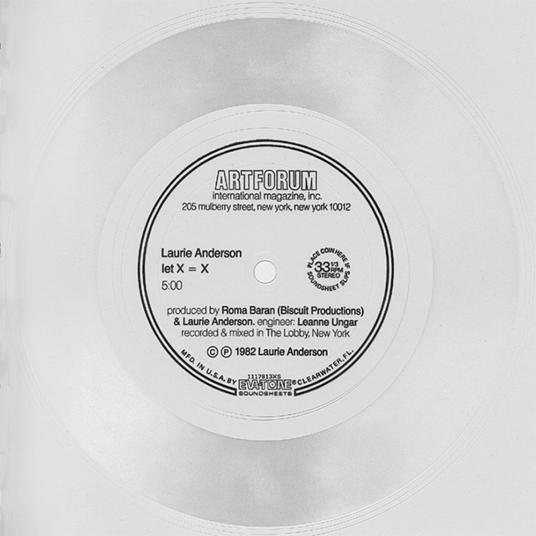 "Flexi-disc insert of Laurie Anderson's ""let X = X,"" 1982, included in Artforum's February 1982 issue."