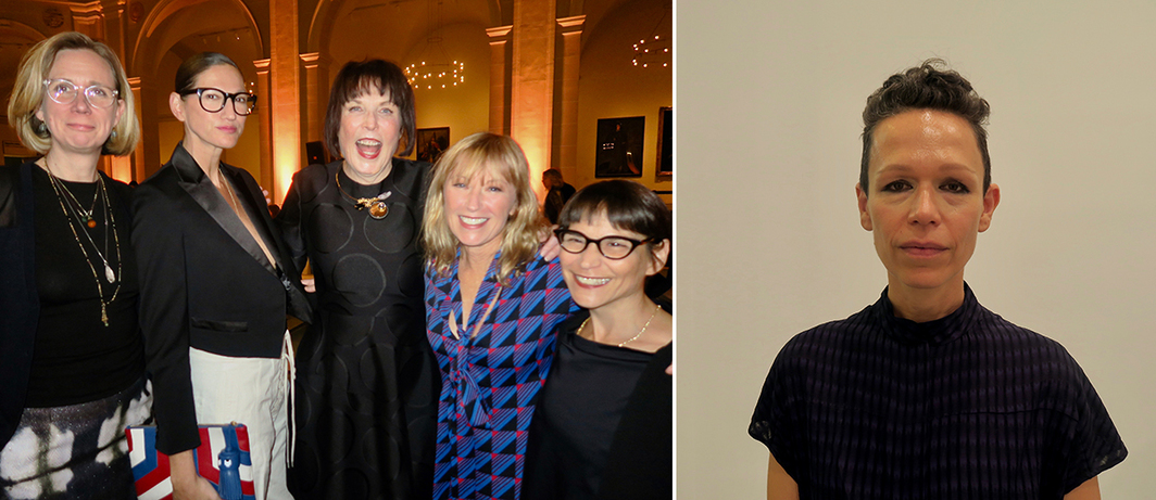 Left: Brooklyn Museum curator Catherine Morris with J. Crew creative director Jenna Lyons, artists Marilyn Minter and Cindy Sherman, and Brooklyn Museum chief curator Nancy Spector. Right: Artist Carol Bove.