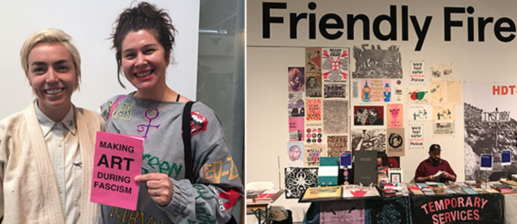 Left: Women's Center for Creative Work cofounder Sarah Williams and artist consultant Beth Pickens. Right: Friendly Fires Art & Activism Section.