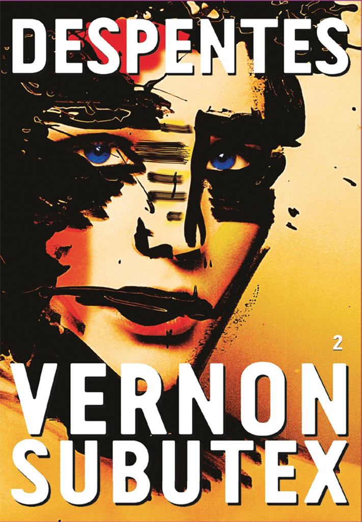 Cover of Virginie Despentes's Vernon Subutex 2 (Éditions Grasset, 2015).