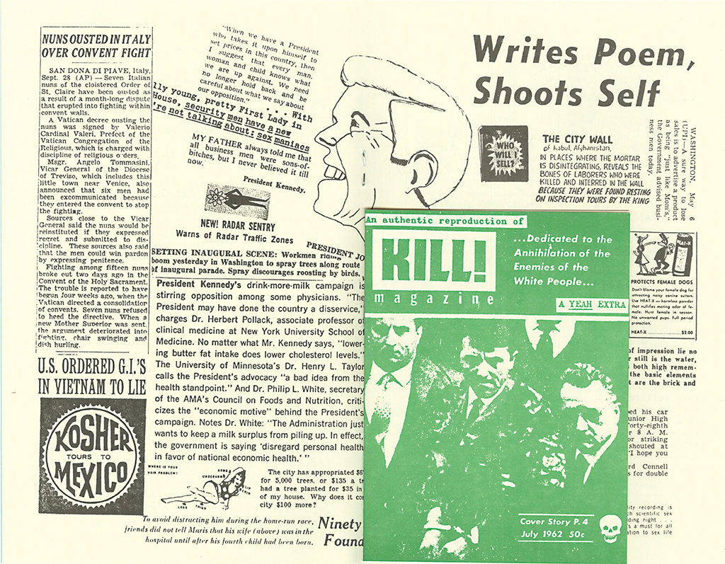 Spread from Yeah, no. 4, September 1962. Center: Reproduction of Kill!, no. 1, July 1962.