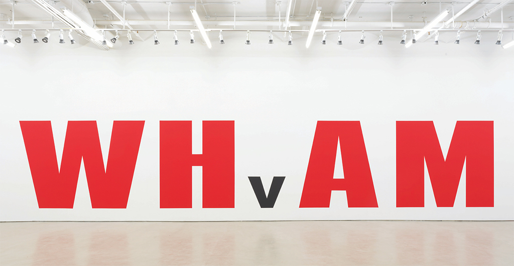 Kay Rosen, White House v. America, 2018, acrylic on wall, dimensions variable. © Kay Rosen/Artists Rights Society (ARS), New York.