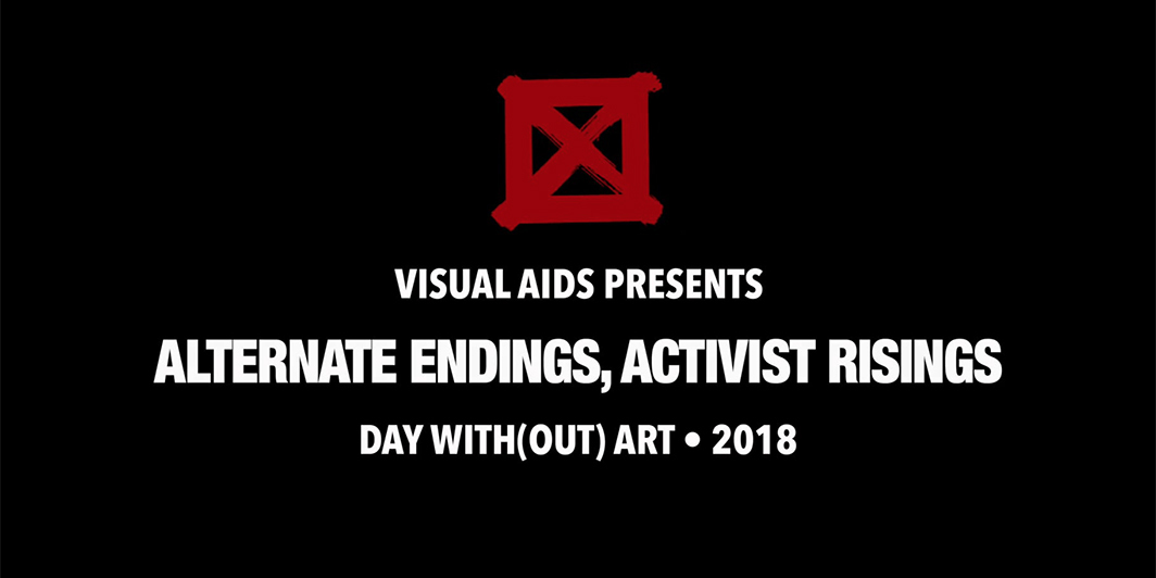 Trailer for ALTERNATE ENDINGS, ACTIVIST RISINGS: Day With(out) Art 2018