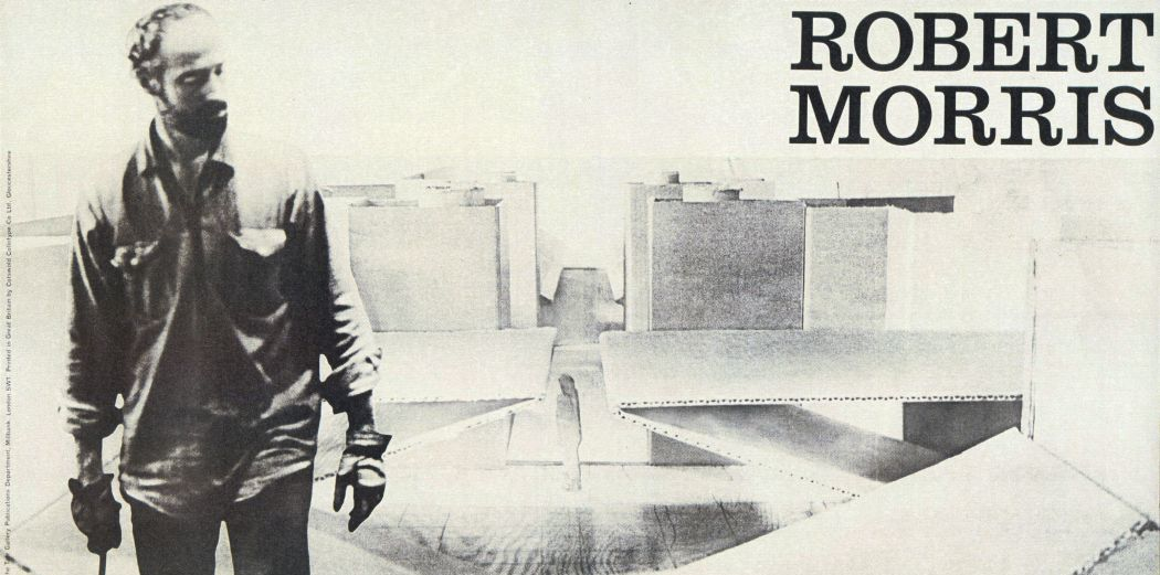 "Exhibition poster for ""Robert Morris,"" Tate Gallery, 1971."