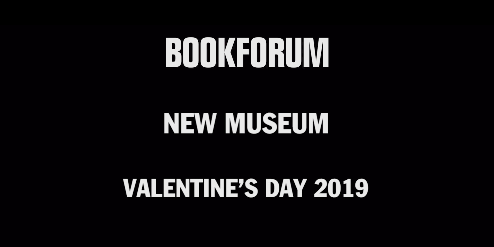 "Bookforum's ""Fool that I Am"" Valentine's Day Reading at the New Museum, 2019"