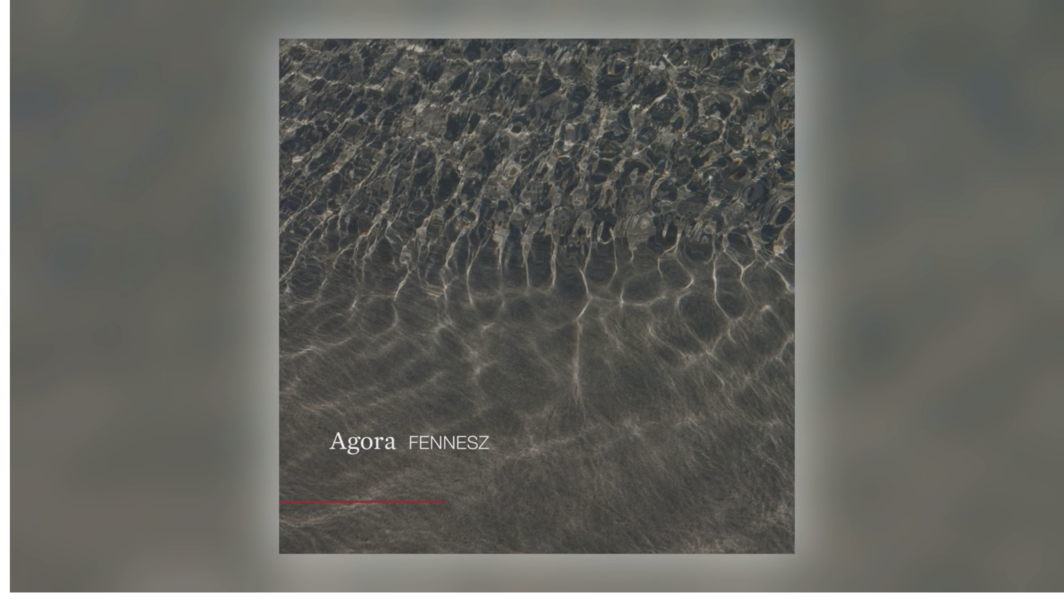 "Fennesz, ""Agora,"" from his album Agora (2019)"