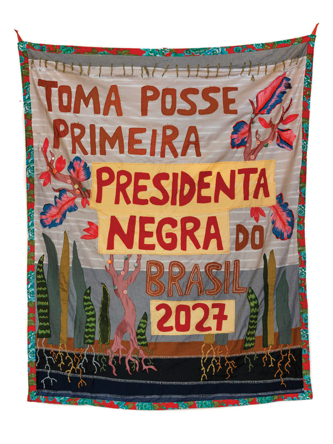 "Randolpho Lamonier, Toma posse primeira presidenta negra do Brasil 2027 (For the First Time a Black Woman Is Sworn in as President of Brazil 2027), 2018, sewing and embroidery on fabric, 72 7⁄8 × 61"". From the series ""Profecias"" (Prophesies), 2018."