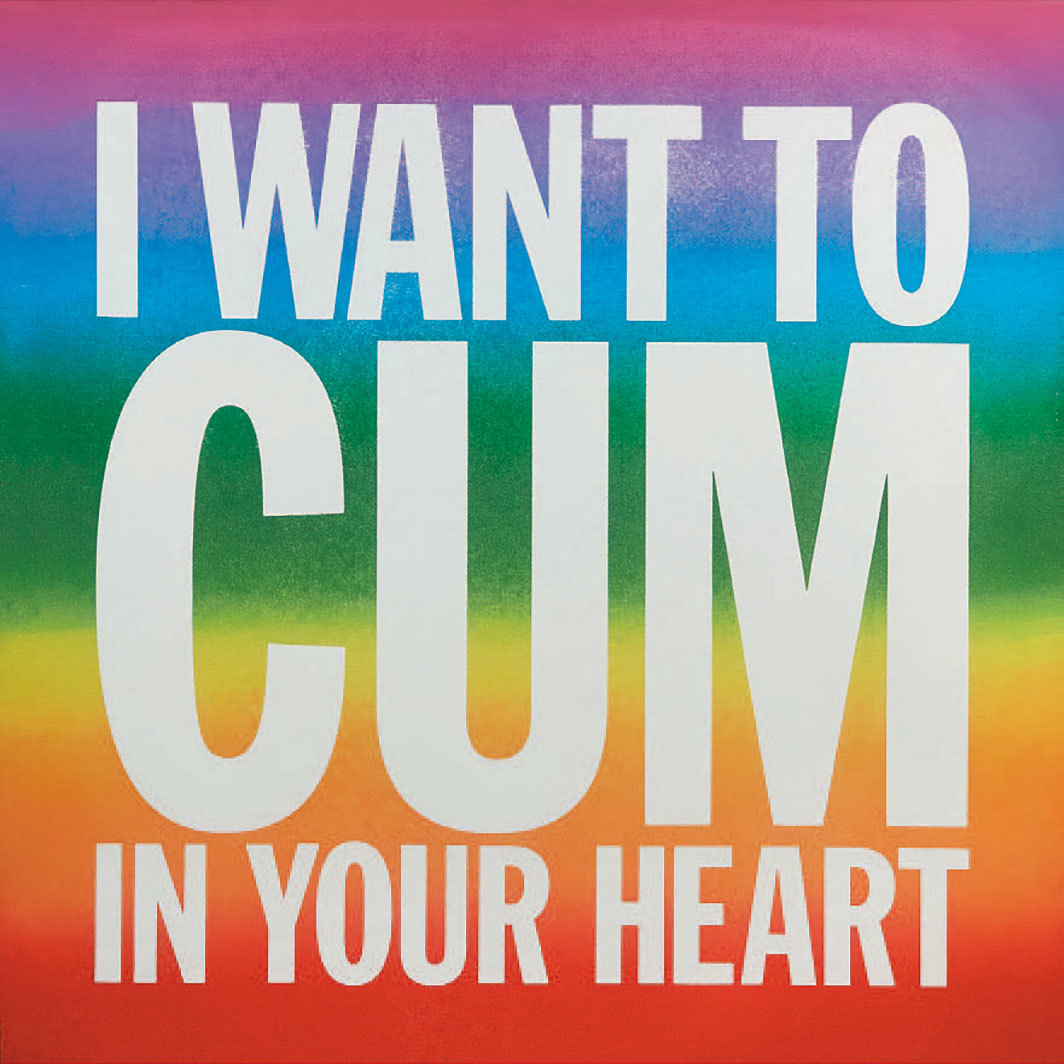 "John Giorno, I Want to Cum in Your Heart, 2017, ink-jet print, 26 × 26""."