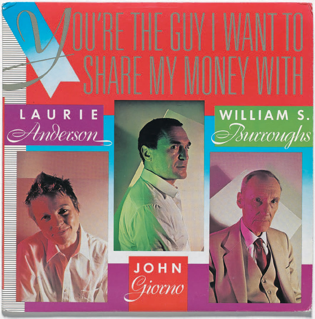 Cover of Laurie Anderson, John Giorno, and William S. Burroughs's You're the Guy I Want to Share My Money With (Giorno Poetry Systems, 1981).