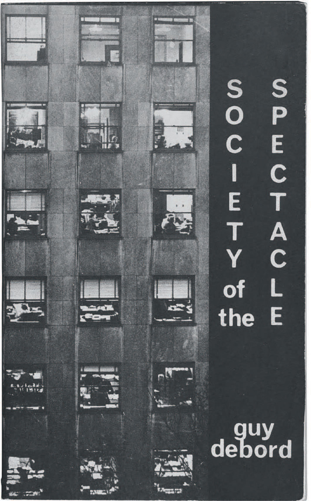 Cover of the English edition of Guy Debord's 1967 La société du spectacle (Society of the Spectacle) (Black & Red / Radical America, 1970).