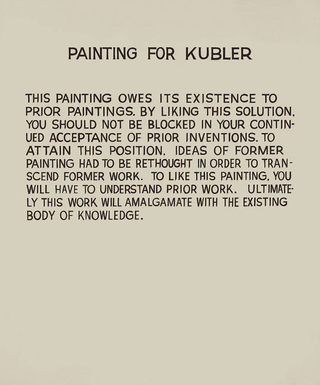 "John Baldessari, Painting for Kubler, 1966–68, acrylic on canvas, 67 7⁄8 × 56 1⁄2"". © Estate of John Baldessari."