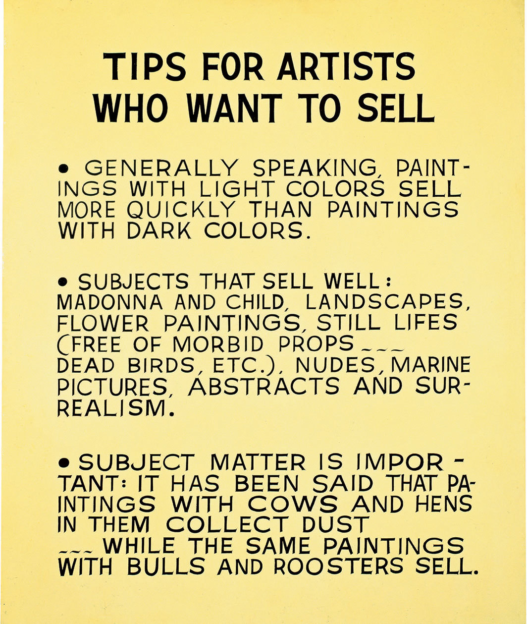 "John Baldessari, Tips for Artists Who Want to Sell, 1966–68, acrylic on canvas, 68 1⁄4 × 56 1⁄2"". © Estate of John Baldessari."
