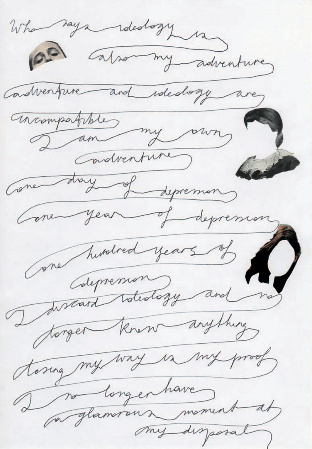 "Chiara Fumai, I Say I, 2013, collage and ink on paper, six sheets, each 11 3⁄4 × 8 1⁄4"". From ""Scrivere disegnando: When Language Seeks Its Other"" (Writing by Drawing: When Language Seeks Its Other)."