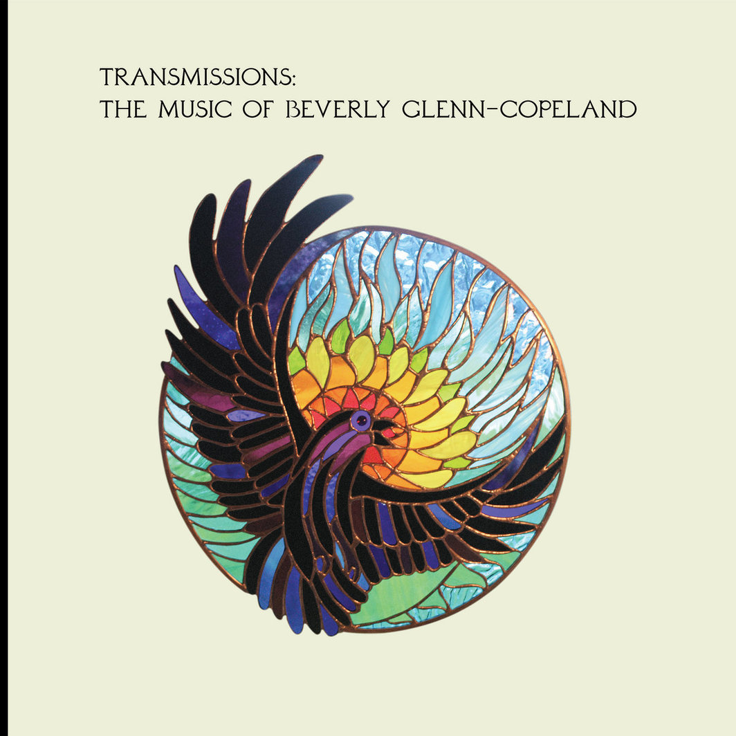 Beverly Glenn-Copeland, Transmissions: The Music of Beverly Glenn-Copeland (Transgressive, 2020).