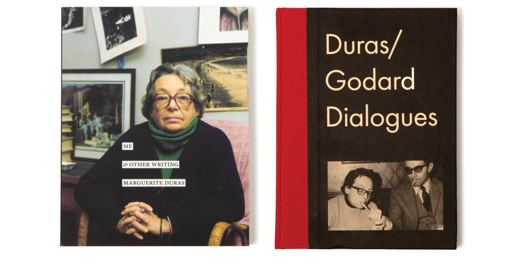 Marguerite Duras's Me & Other Writing and Duras/Godard Dialogues
