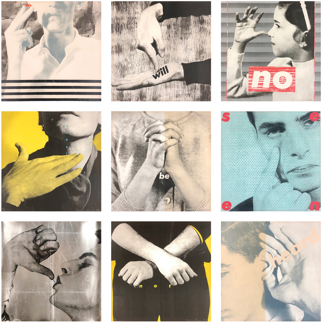 "Barbara Kruger, Untitled (We will no longer be seen and not heard), 1985, silk screen and lithography on paper, nine parts, each 20 3/4 × 20 5/8""."