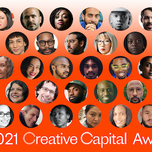 The recipients of 2021's Creative Capital Awards.