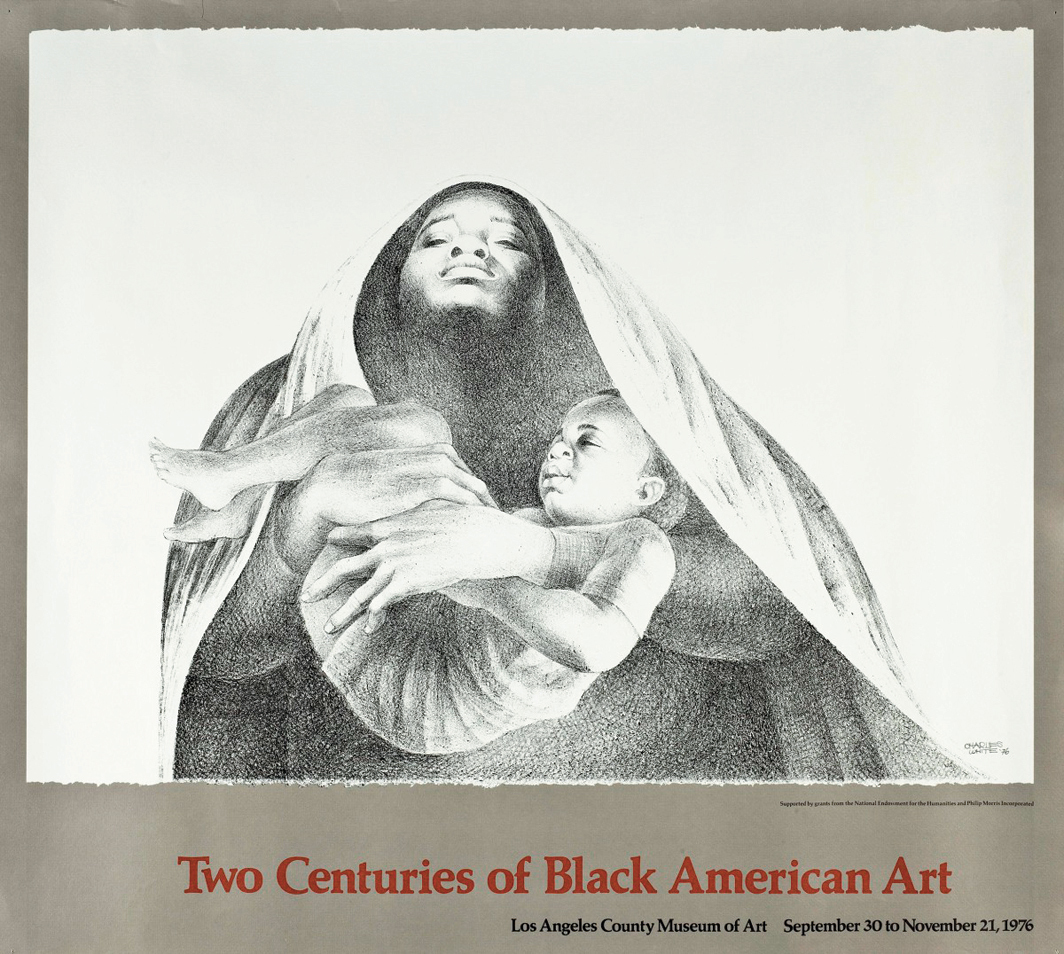 """Poster for """"Two Centuries of Black American Art,"""" Los Angeles County Museum of Art, 1976. Charles White, I Have a Dream, 1976."""